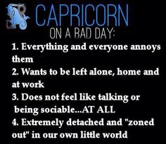 Capricorn on a bad day.