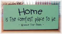 HOME is the comfiest place to be Winnie the Pooh quote sign.via Etsy.