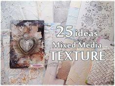 Marta Lapkowska: All about TEXTURE - 20 ideas Mixed Media Art Tutorial