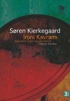 Soren Kierkegaard - İroni Kavramı