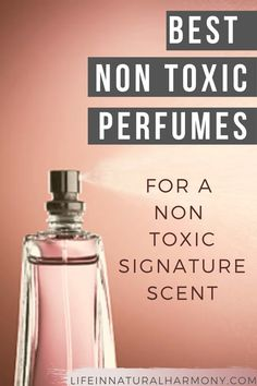 Check out the best non toxic perfumes rated as EWG Verified and EWG Safe. Eliminate toxins and swap out your old perfume for a cleaner, non toxic option. Non Toxic Makeup Foundation, Best Non Toxic Makeup Brands, Clean Makeup, Makeup Routine, Deodorant, Natural Makeup, Makeup Yourself, Lotion, Perfume Bottles