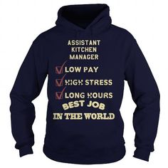I Love ASSISTANT KITCHEN MANAGER Shirts & Tees #tee #tshirt #named tshirt #hobbie tshirts #kitchen