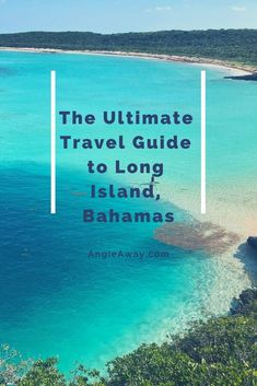 Looking for the best resorts and beaches in Long Island, Bahamas? Dont miss these beautiful blue spots in the Caribbean! Check paradise off you bucket list this summer! #Travel