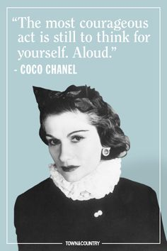"""Gabrielle Bonheur Chanel (Coco Chanel) - Designer / The House of Chanel / Quote I like the most : """"Everyone marries the Duke of Westminster. There are a lot of duchesses, but only one Coco Chanel. Estilo Coco Chanel, Coco Chanel Fashion, Coco Chanel Style, Citation Coco Chanel, Coco Chanel Quotes, Sam Taylor Johnson, Citations Chanel, Moda Chanel, Mademoiselle Coco Chanel"""