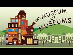 A fun piece on the evolution of museums, set in a museum ... of museums: