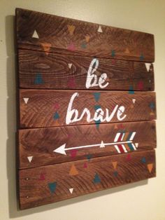 Rustic Distressed Dark Stain Tribal Indian Arrow 'Be Brave' Sign Wall Art Hanging made from Pallet Wood Reclaimed