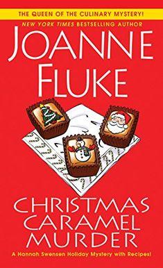 Christmas Caramel Murder (A Hannah Swensen Mystery Book Cozy Mysteries, Murder Mysteries, Joanne Fluke Books, Hannah Swensen, Malboro, Books To Read, My Books, Teen Party Games, Mystery Novels