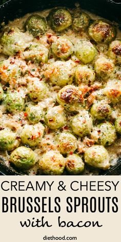Creamy and Cheesy Brussels Sprouts with Bacon This is the best recipe for those who are convinced that they don't like brussels sprouts! They are roasted with crispy bacon & a creamy cheese sauce. So delicious! Sprout Recipes, Vegetable Recipes, Side Dish Recipes, Dinner Recipes, Sprouts With Bacon, Recipe With Brussel Sprouts, Roasted Brussel Sprouts Recipes, Creamy Brussel Sprouts, Brussel Sprout Casserole