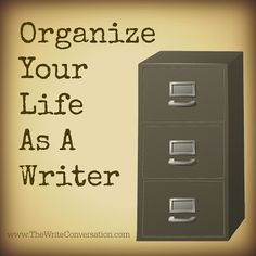 Organize Your Life as a Writer || Author Business