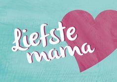 Moederdag - Liefste mama (www.revista-ontwerp.nl)