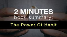Book Summary: The Power of Habit in 2 Minutes