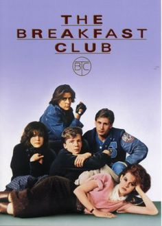 The Breakfast Club.. one of the all time best movies of this time !