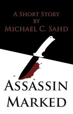 Assassin Marked in the First lines Contest - AUTHORSdb: Author Database, Books and Top Charts Book 1, The Book, Science Fiction Short Stories, Good Books, Books To Read, Progress Report, Crime Fiction, Free Kindle Books, Betrayal