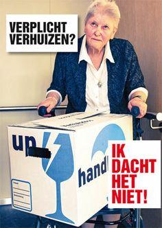 Verplicht verhuizen? Ongeveer 100.000 ouderen in Nederland wonen in een verzorgingshuis waar ze veilig wonen en liefdevol verzorgd worden. Het kabinet wil 800 van de 1300 verzorgingshuizen sluiten. Vanwege de bezuinigingen moeten ouderen in verzorgingshuizen gedwongen verhuizen. Of ze komen het verzorgingshuis niet meer in terwijl zij die geborgenheid juist nodig hebben.