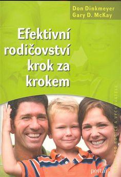 Efektivní rodičovství krok za krokem - Don Dinkmeyer, Gary D. McKay   Kosmas.cz - internetové knihkupectví Internet