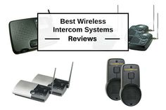 Best Wireless Intercom Systems for Home