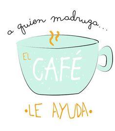 café para los madrugadores