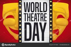 Golden mask with two pieces: one for comedy and the other one for tragedy with theatrical sign with lighted bulbs presenting World Theatre Day. World Theatre Day, Two Pieces, The Fool, Bulbs, Comedy, Typography, Sign, Lightbulbs, Letterpress