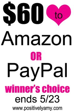 $60 Amazon or Paypal Giveaway