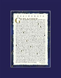 Desiderata by Max Ehrmann. Desiderata poem posters and prints. Designs for men and women by Sherrie Lovler, double matted, many sizes and colors.