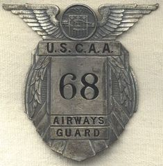 3d7d4cf4cd888 Check out the deal on Civil Aeronautics Authority Airways Guard Badge at Flying  Tiger Antiques Online Store