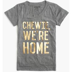 "Star Wars for J.Crew Women's ""Chewie, we're home"" T-shirt ($45) ❤ liked on Polyvore featuring tops, t-shirts, cotton tee, j crew top, green t shirt, j crew t shirts and j.crew"