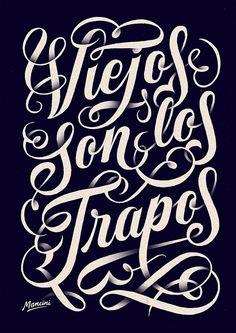 Gustavo Mancini Viejos son los Trapos 30 Posters de typographie pour votre inspiration