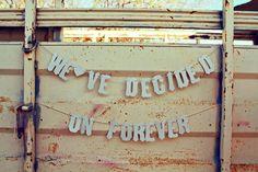We've Decided On Forever-Vintage Letters Banner via Etsy.