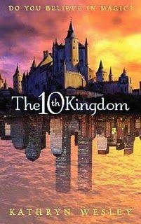 El Décimo Reino. ¿Crees en la magia? The 10th Kingdon. Do you believe in magic? Kathryn Wesley