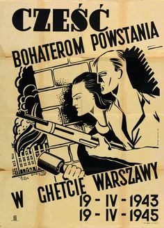 Poster - Two Years to the Warsaw Ghetto Uprising, 1945 : Lot 323