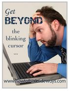 Get beyond the blinking cursor. Career survival school for writers. Start your novel. 7 monthly payments of $57.
