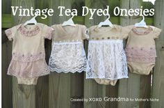 How to make vintage looking tea dyed onesies.  Instructions on how to tea dye and how to add lace and buttons to a onesie for a baby.