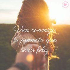 Ven conmigo...y Te Prometo Q te Hare muy pero muy feliz....TeAmo Esposo mío...