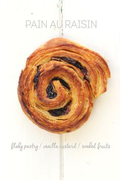 I especially adore this delectable and oh so satisfying classic in the Fall/ Winter when fresh fruits are not avail. / in season... 'Pain au Raisin', recipe
