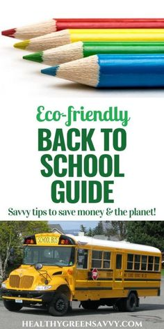 This ecofriendly back to school guide will help you navigate the confusing world of school supplies and avoid some dangerous chemicals that have no place around our kids! Essential Oils For Pain, Green School, Green Living Tips, Energy Conservation, Back To School Supplies, Baby Supplies, Green Cleaning, Wellness Tips, Renewable Energy