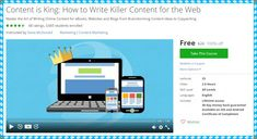 [100% Free Udemy Coupon] Content is King: How to Write Killer Content for the Web