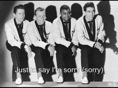Sorry (I Ran All The Way Home) By The Impalas. It has the lyrics on screen so you can sing along!  NOTE   I don't own this song, I put it up for fans to enjoy!