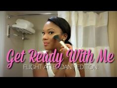 GET READY WITH ME | Flight Attendant Edition | Watch me do my hair and makeup as I prepare for a day of flying. | Ebony Christina