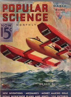 1934 Popular Science March - Building Boulder Dam; Counterfeiting racket; planes