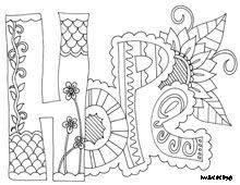 Coloring for adults - Kleuren voor volwassenen Coloring Book Pages, Coloring Sheets, Doodle Coloring, Bible Coloring Pages, Printable Coloring Pages, Free Coloring, Hope Floats, Word Doodles, Hope Painting