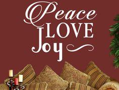 Peace Love Joy Vinyl Wall Decal Custom by INSPIRATIONWALLSIGNS