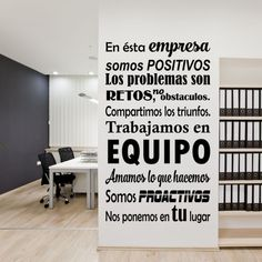 vinilo decorativo En ésta empresa somos positivos Team Building, Office Walls, Workplace, Buero, Toc Toc, Picture Walls, Unalome, Office Decorations, Interior Design