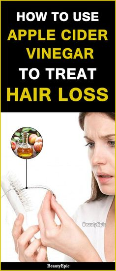 How To Use Apple Cider Vinegar To Treat Hair Loss