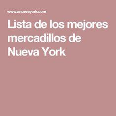 Lista de los mejores mercadillos de Nueva York