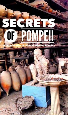 POMPEII ITALY - Exploring the two thousand year old city that was silenced by Mt Vesuvius and the surprising finds in storage.