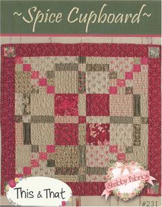"Spice Cupboard: This quick and easy table topper will help you pracitice your skills of nine-patches and four-patches!  Pattern includes all instructions for the 25"" x 25"" project.  Charm square friendly!"