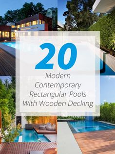 20 Modern Contemporary Rectangular Pools With Wooden Decking Want some pool design inspiration? Pools with wooden decking would be nice for your home!     Swimming pools for residential areas vary in sizes. It would depend on the available space in the home as well as the size that the...