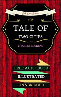 byA Tale Of Two Cities: By Charles Dickens