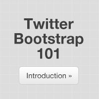 Twitter Bootstrap 101: Introduction  Good introduction with video to Bootstrap