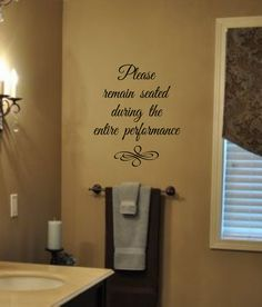 Bathroom Humor-Please remain seated during the entire performance-Vinyl Wall Decal - Bathroom Decor- Movie Theater- Man Cave by landbgraphics on Etsy Man Cave Bathroom, Bathroom Humor, Bathroom Ideas, Bath Ideas, Bathroom Wall, Basement Bathroom, Removable Vinyl Wall Decals, Wall Stickers, Monogram Initials